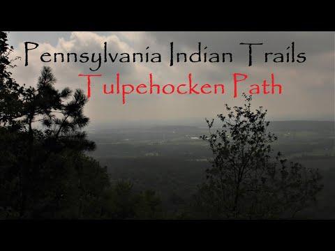 The Tulpehocken Path ~ Pennsylvania Indian Trails